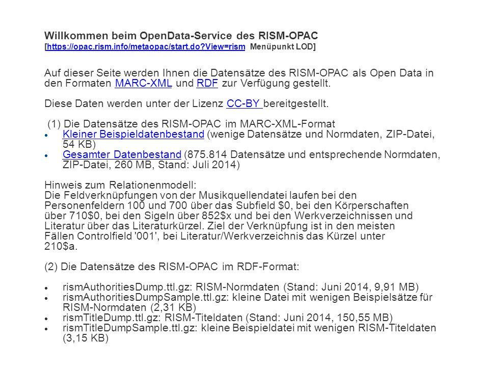 Willkommen beim OpenData-Service des RISM-OPAC [https://opac. rism